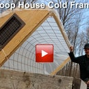 DIY Hoop House Cold Frame For Gardening