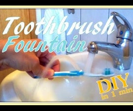 Toothbrush Fountain (to rinse your mouth) *DIY*PRETTY COOL*