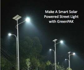 Make a Smart Solar Powered Street Lamp