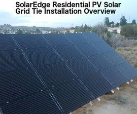 SolarEdge Residential PV Solar Grid Tie Installation Overview