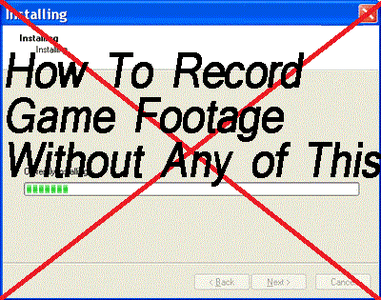 How to Record Game Footage for PC Games Without Downloading a Program!
