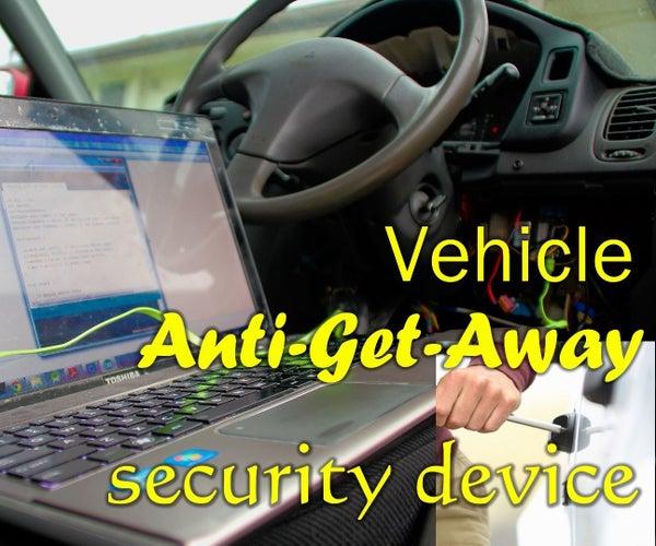 Vehicle Anti-Get-Away Device