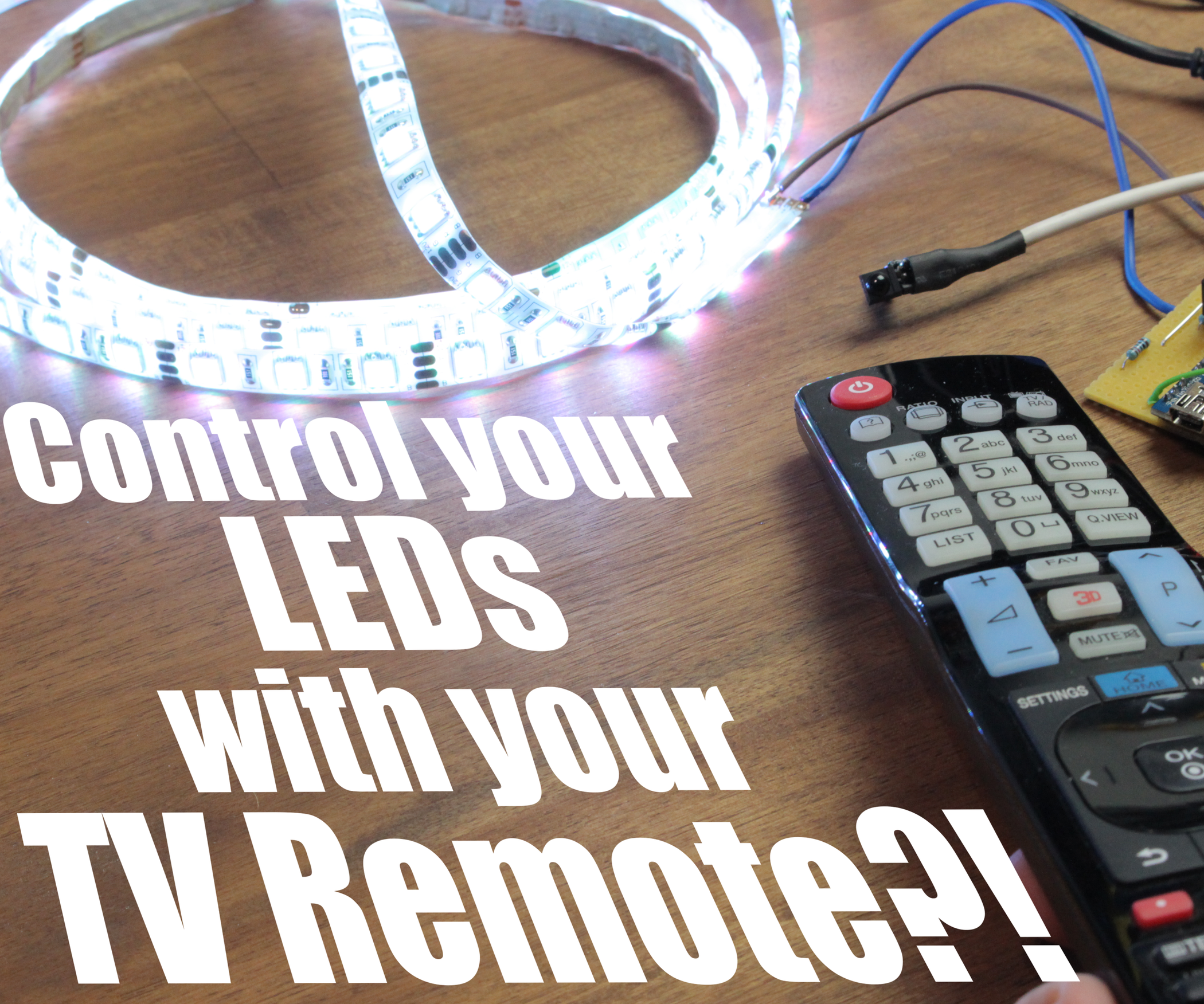 Control Your LEDs With Your TV Remote?! || Arduino IR Tutorial