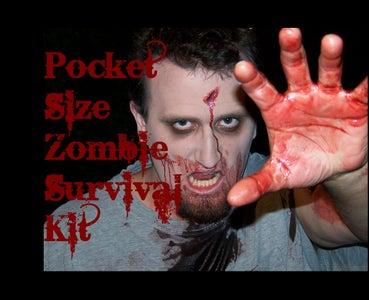 The Pocket Sized Zombie Survival Kit!