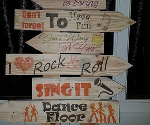 Wooden Sign to Add Fun to Your House