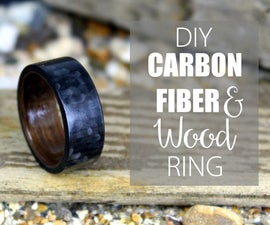 DIY Carbon Fiber and Wood Ring