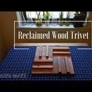 Reclaimed Wood Trivet
