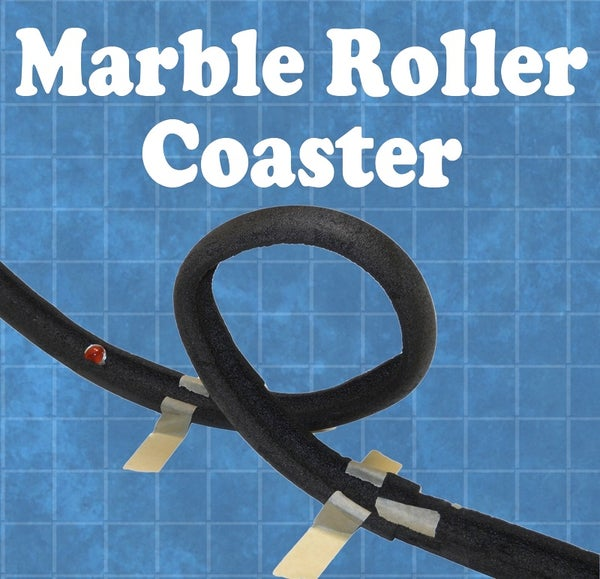 Marble Roller Coaster