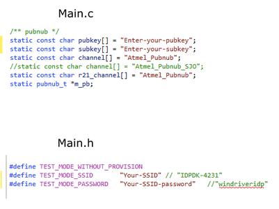 In PubnubAtmel/src/main.c, Add the Channel Name and Pub, Sub Keys.