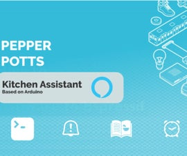 Pepper Potts - Arduino Based Kitchen Assistant