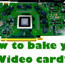 How to repair your Graphics Card by baking it!