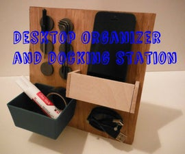 Desktop Organizer and Docking Station