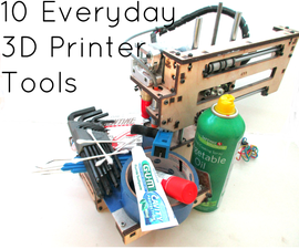 10 Everyday 3D Printer Tools