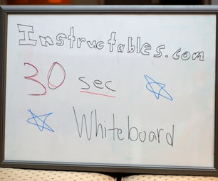 30 Second Whiteboard