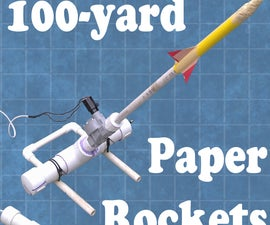 100-Yard Paper Rocket Launcher