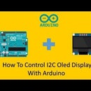 How to Control I2C Oled Display With Arduino