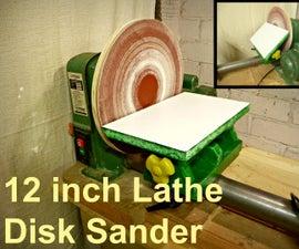 12 inch Lathe Disc Sander