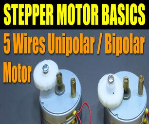 Stepper Motor Basics - 5 Wires Unipolar / Bipolar Motor