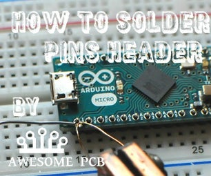 How to Solder Pins Header