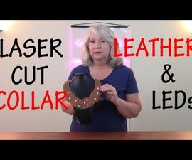 How to Laser Cut and Light a Steampunk Leather Collar
