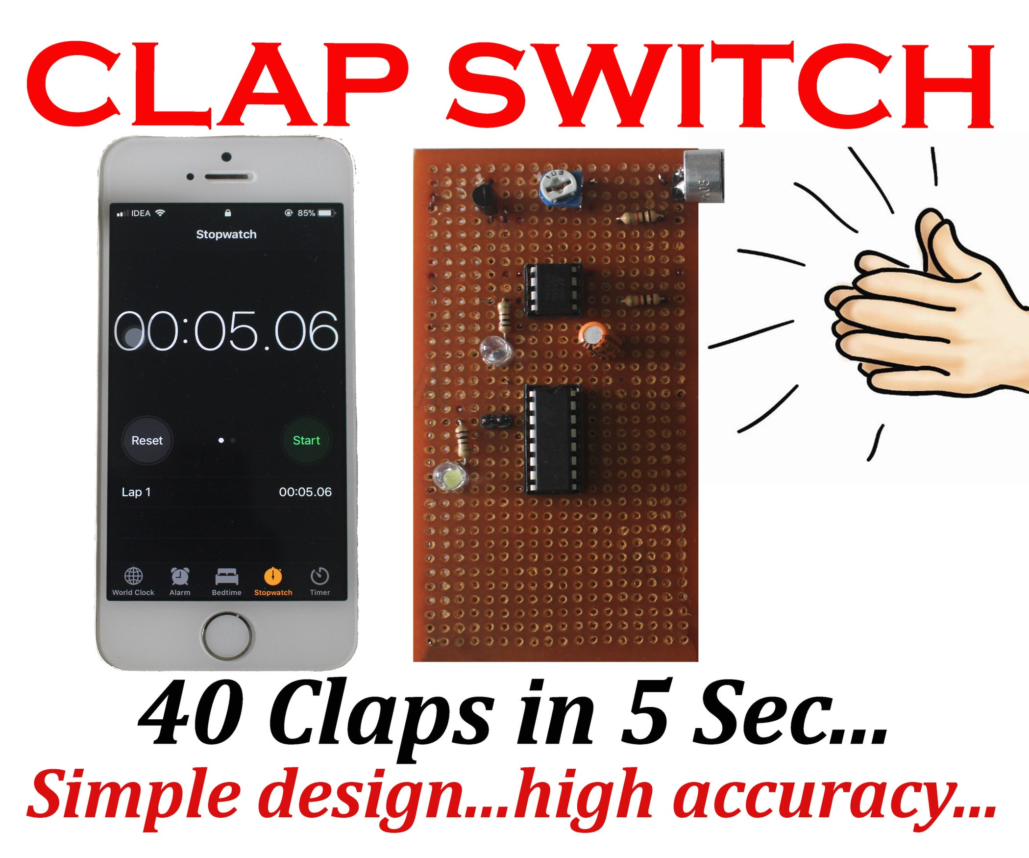 Clap Switch 40 Claps In 5 Second 4 Steps With Pictures Using Transistor
