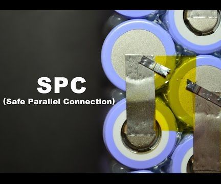 SPC (safe parallel connection) reliability improvement for Li-ion spot welded 18650 based batteries
