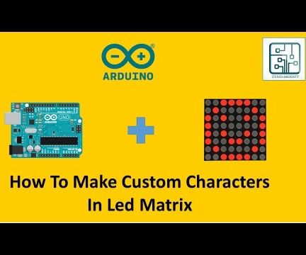 How to Make Custom Characters for Led Matrix: 32 Steps (with Pictures)