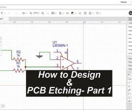 PCB Design & Etching Tutorial - Part 1