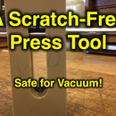 Scratch-Free Press Tool