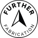 Further Fabrication
