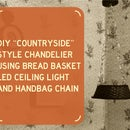 """DIY """"Countryside"""" Chandelier Using Bread Basket and LED Ceiling Light"""
