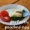 No fuss perfect poached egg !