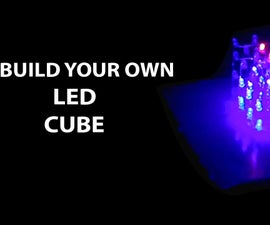Make Your Own SIMPLE 4x4x4 LED Cube