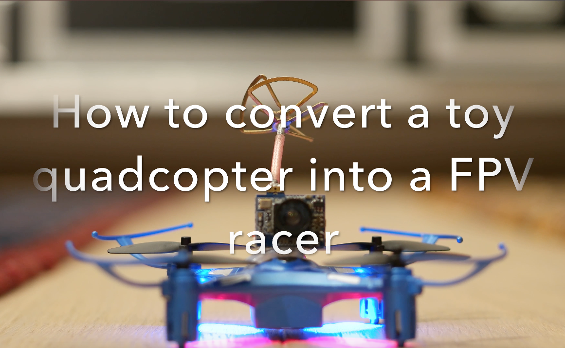 Picture of How to Convert a Toy Quadcopter Into a FPV Racer