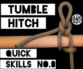 Quick Skills #8: How to tie the Tumble Hitch