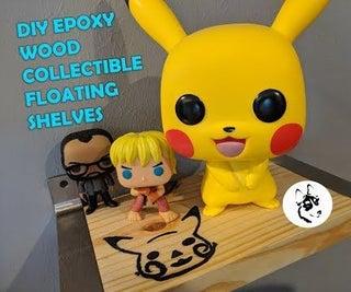 DIY Epoxy Wood Collectible Floating Shelves