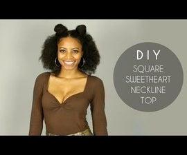 DIY Square Sweetheart Neckline Top