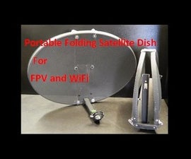 Portable Folding Satellite Dish for FPV and WiFi