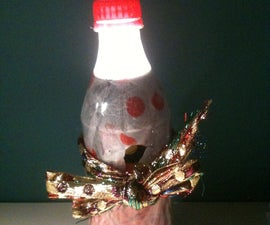 How To Make A Coke Bottle Lamp/torch