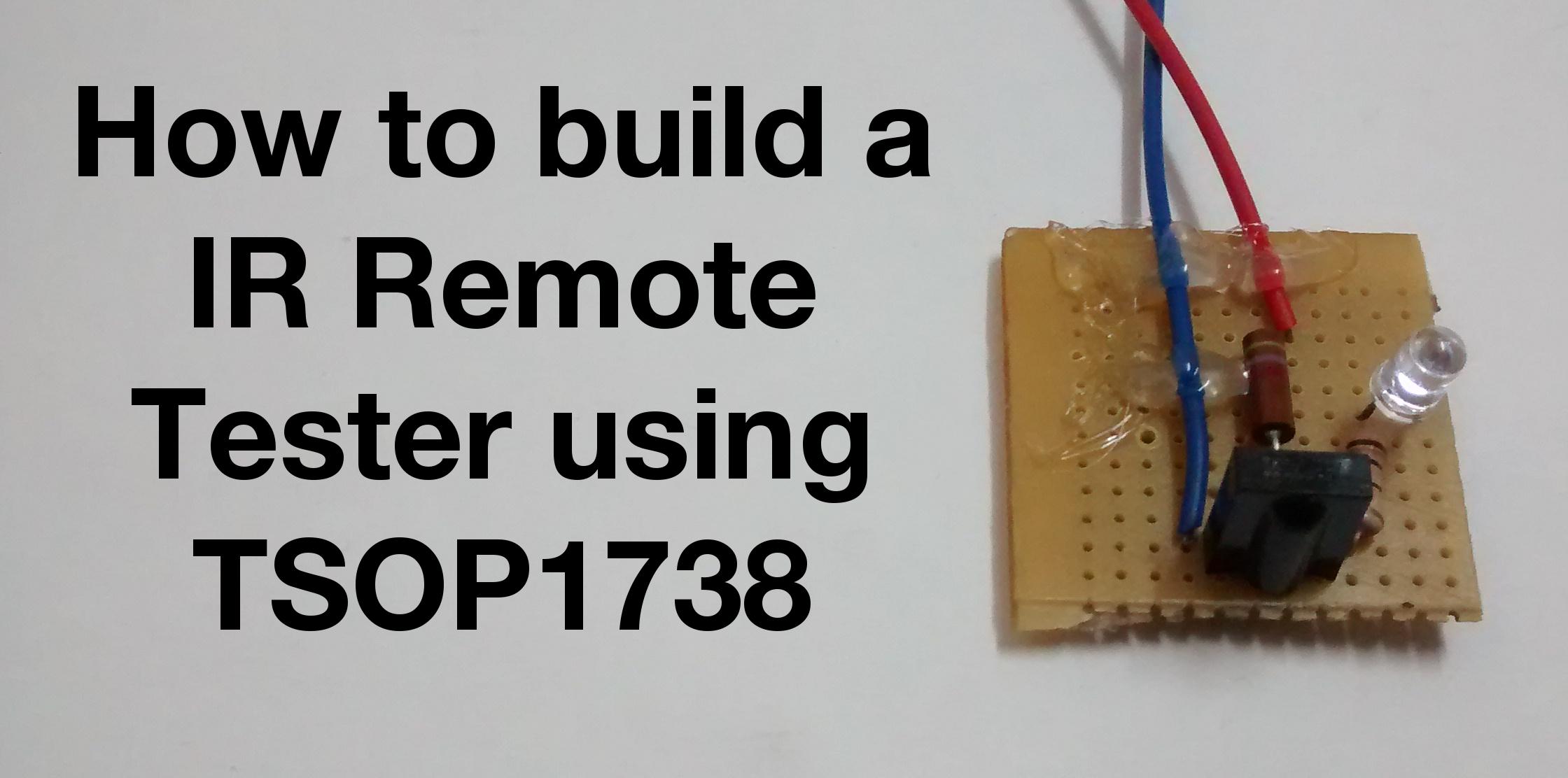 Picture of DIY IR Remote Tester Using TSOP1738