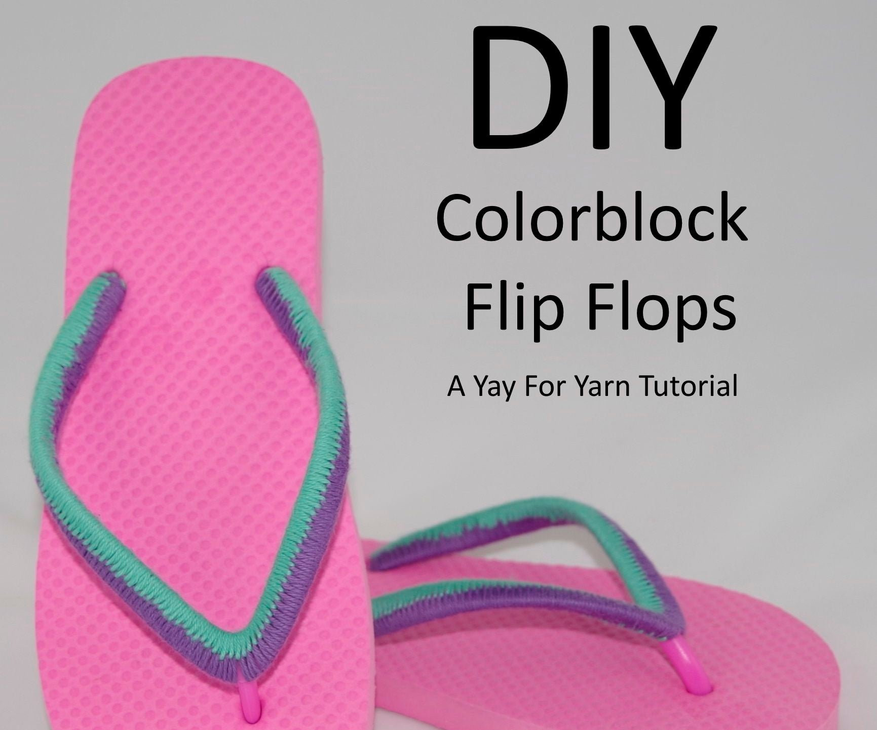 279b4a7fd1f72 Yarn Bombed Colorblock Flip Flops  13 Steps (with Pictures)