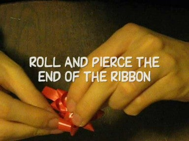 Roll and Pierce the End of the Ribbon...DONE!