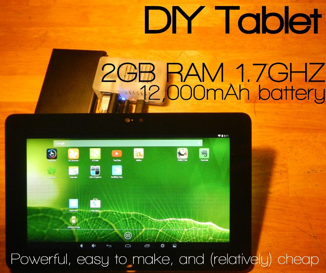 DIY Tablet: Powerful, Easy-to-make, (relatively) Cheap [Part 1: the