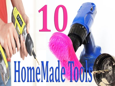 10 Homemade Tools Using a Drill Life Hacks