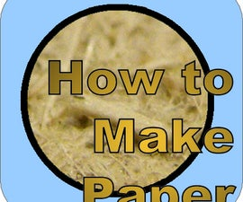 How to Make Paper