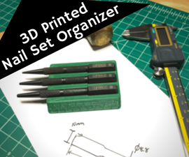 How to Make a 3D Printed Nail Set Organizer Using Fusion360