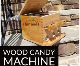Wooden Candy Machine