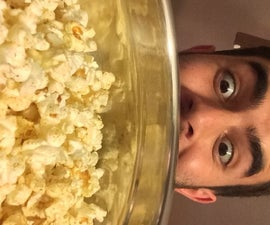 How to make popcorn, duh.