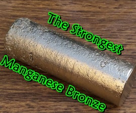 Making the Strongest Manganese Bronze. Casting Manganese Bronze Ingots