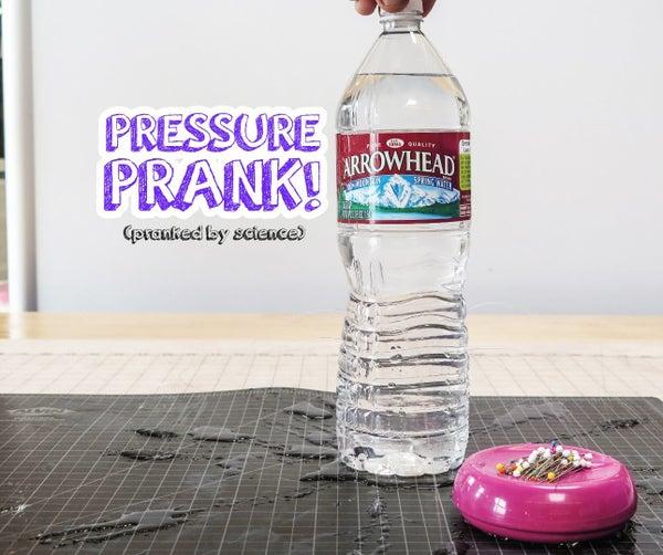 Water Bottle Pressure Prank! (pranked by Science)